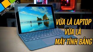 Surface Go có sử dụng được như 1 chiếc máy tính bảng (tablet) không?