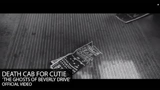 Death Cab for Cutie - The Ghosts of Beverly Drive
