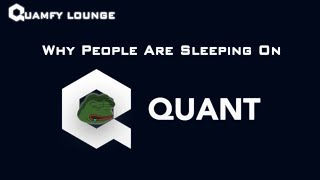 Quamfy Lounge E6 - Why people are sleeping on Quant.