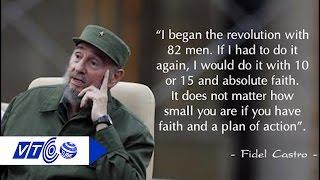 Fidel Castro và những câu nói bất hủ của ông | VTC