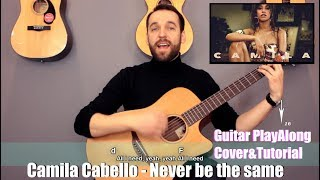 Download Lagu Camila Cabello - Never be the same (guitar cover with lyrics and chords) Gratis STAFABAND