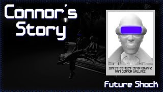 Future Shock - Connor's Story