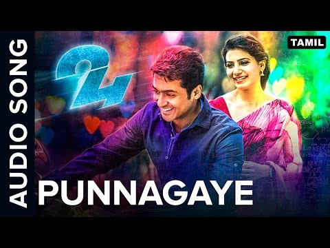 Punnagaye | Full Audio Song | 24 Tamil Movie