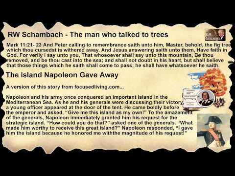 Rw Schambach - Faith - The Man Who Talked To Trees video