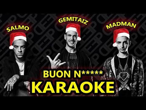 Salmo ft. Gemitaiz e Madman: BUON N***** (Karaoke - Instrumental)