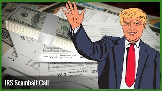 Fake IRS Scammer Doesn't Know Who Donald Trump Is ?!