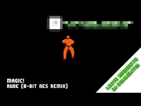 MAGIC! - Rude (8-Bit NES Remix)