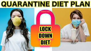 Quarantine Weight Loss Diet | Lockdown/Quarantine Diet Plan For Weight Loss