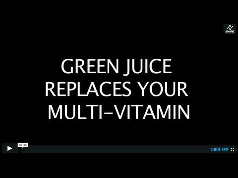GREEN JUICE REPLACES MULTI-VITAMIN