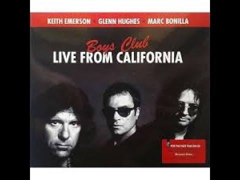 Keith Emerson, Marc Bonilla & Glenn Hughes: Boys Club: Live 1998