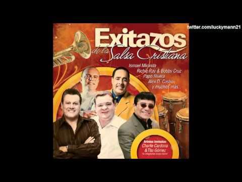 Vuelvo A Nacer - José Papo Rivera (Exitazos De La Salsa Cristiana 2010)