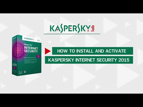 How to install and activate Kaspersky Internet Security 2015