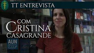 Entrevista com Cristina Casagrande sobre tese de Mestrado