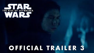 Star Wars The Rise of Skywalker Official Trailer 3 (NEW FOOTAGE)