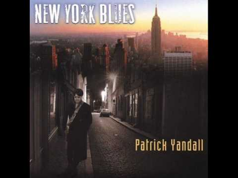 Patrick Yandall - Shakeys Blues