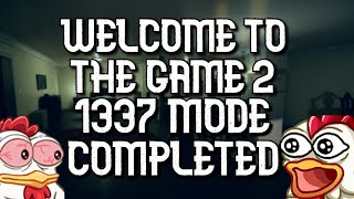 1337 Mode Completed (VERY HARD) Welcome to the Game 2
