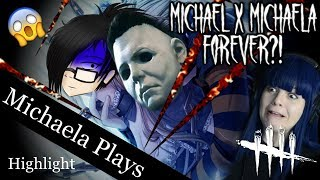『Michaela Plays』Dead By Daylight - My Yandere Boyfriend Returns...