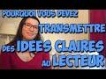 Pourquoi Vous Devez Transmettre Des Idées Claires Au Lecteur mp3
