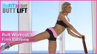 Butt Workout 3: Firm Extreme | 30 DAY BUTT LIFT