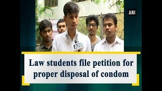 Law students file petition for proper disposal of condom - #Maharashtra News