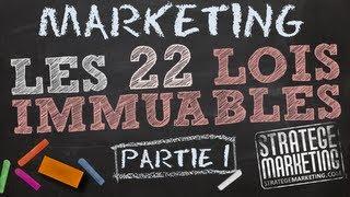Stratégie marketing : 22 lois immuables (1ère partie)