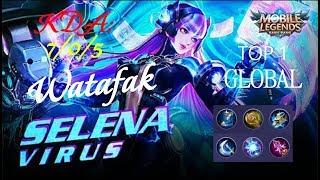 Top 1 Global Selena (Virus Skin) | Quick Gameplay and Builds by Watafak - Mobile Legends
