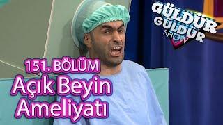 Güldür Güldür Show 151. Bölüm, Açık Beyin Ameliyatı
