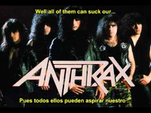 Anthrax - I'm the man (Lyrics & subtitulos español)
