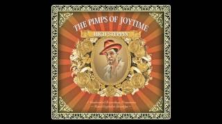 """Pimps of Joytime - """"My Gold"""" - High Steppin"""
