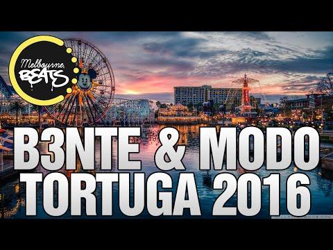 B3nte & Modo - Tortuga 2016 (Original Mix)