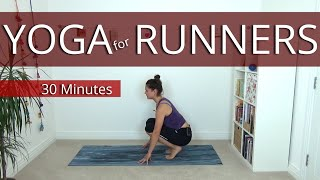 Yoga for Runners | 30 Minutes | Post- Run Stretch