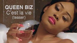 Teaser - Queen Biz   C'est La Vie