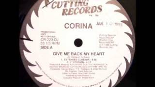 Watch Corina Give Me Back My Heart video