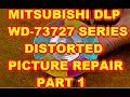 Part 1 - Mitsubishi WD-73727  DLP Color Distortion Distorted Fix Repair V28 V29 V30 V31 Chassis