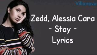 download lagu Zedd Feat Alessia Cara - Stay Lyrics gratis