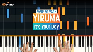 How To Play 34 It 39 S Your Day 34 By Yiruma Hdpiano Part 1 Piano Tutorial