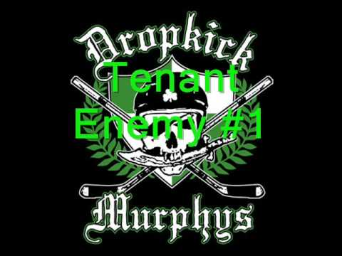 Dropkick Murphys - Tenant Enemy 1