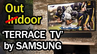 Samsung Terrace Outdoor TV! Overview and Review - it's unbelievable!