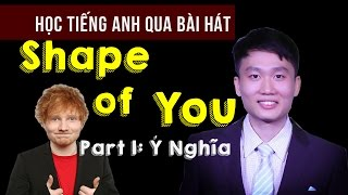 Learn English with Songs | SHAPE OF YOU | AlexD Music Insight [Part 1]