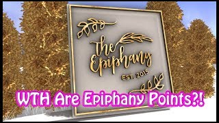 What The Heck Are Epiphany Points?! (Second Life)