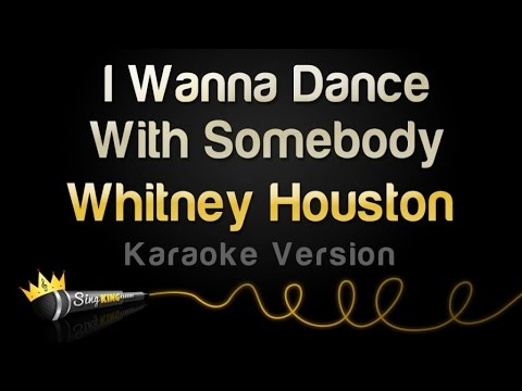 Whitney Houston - I Wanna Dance With Somebody (Who Loves Me) (Karaoke Version)