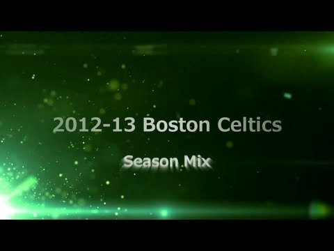 2012-2013 Boston Celtics Season Mix