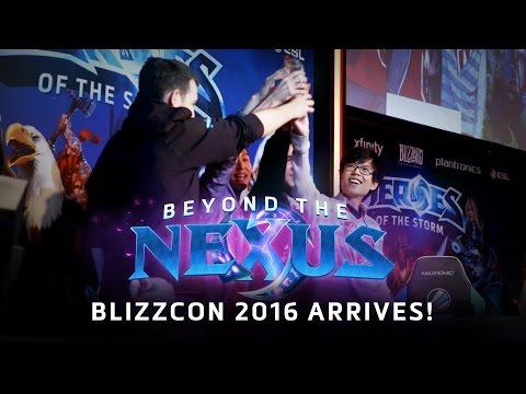 Beyond the Nexus Ep 17: BlizzCon 2016 Arrives!