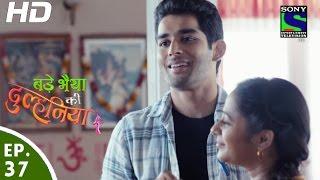 Bade Bhaiyya Ki Dulhania - बड़े भैया की दुल्हनिया - Episode 37 - 6th September, 2016