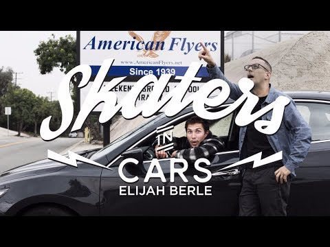 Skaters In Cars: Elijah Berle | X Games