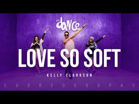 Love So Soft - Kelly Clarkson | FitDance Life (Choreography) Dance Video