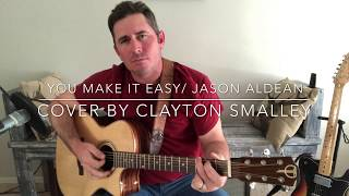 Download Lagu Jason Aldean/ You Make it Easy (Cover) Gratis STAFABAND