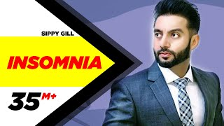 Insomnia | Sippy Gill Feat Smriti Sharma | Punjabi Song