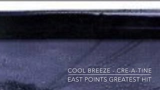 Watch Cool Breeze East Points Greatest Hit video