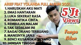 Download lagu Arief feat Yolanda full album enak di dengar tanpa iklan